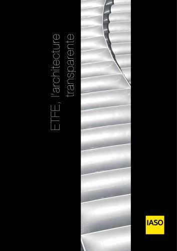 ETFE, l'architecture transparente