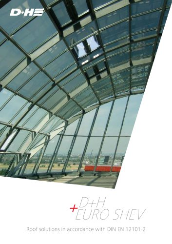 D+H EURO SHEV Roof solutions in accordance with DIN EN 12101-2