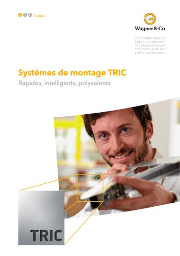 Systèmes de montage TRIC - Rapides, intelligents, polyvalents
