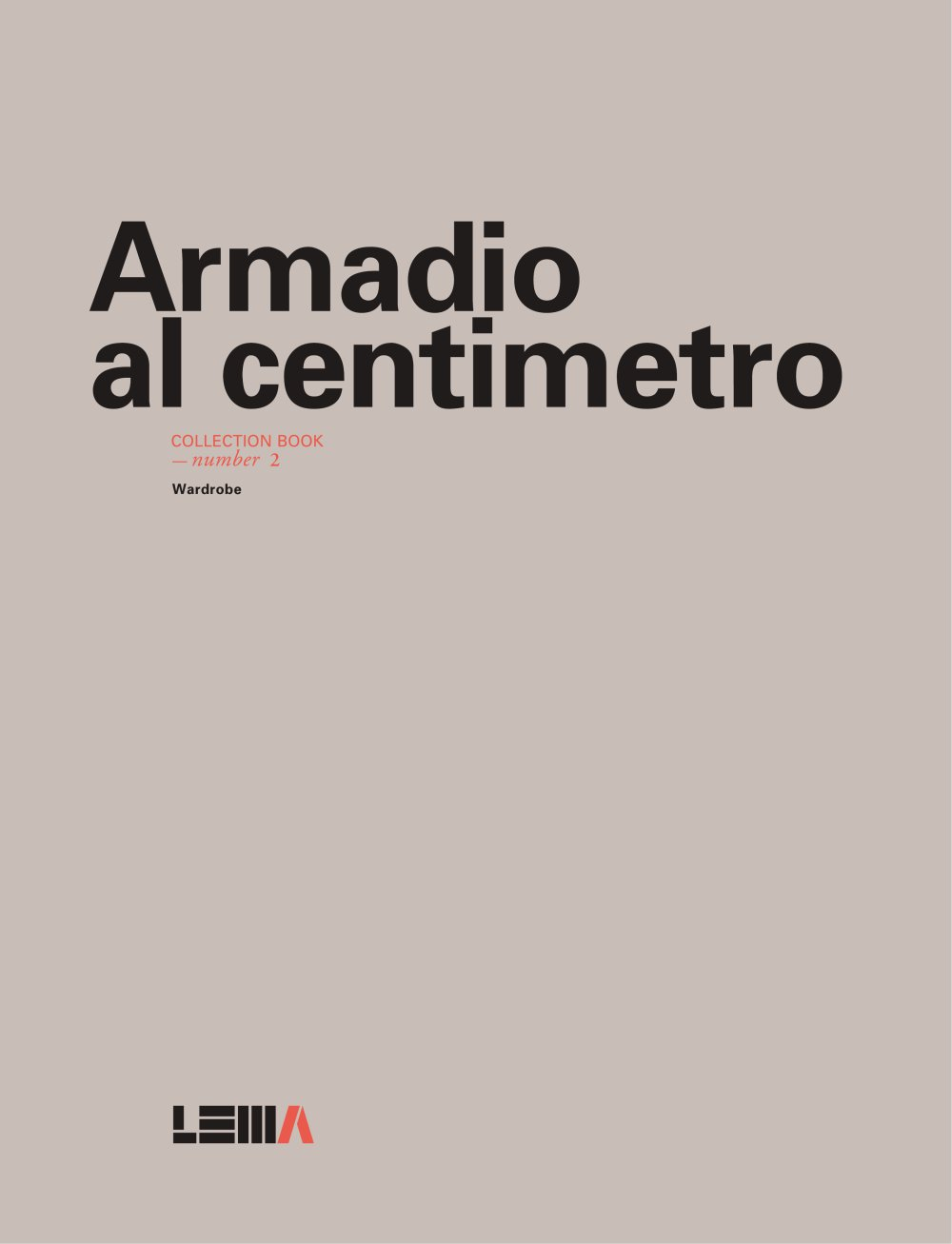 Lema - Armadio al centimetro - collection book number 2 - LEMA Home ...