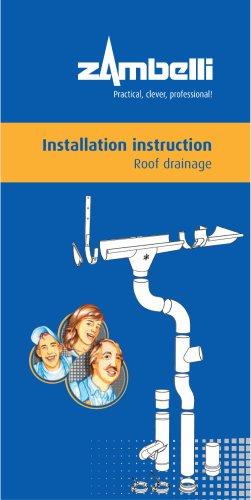 Installation Instruction Roof Drainage