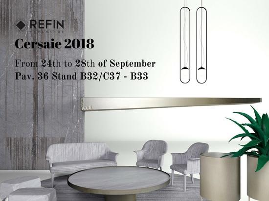 Prévision CERSAIE 2018 - Ceramiche Refin