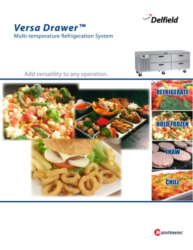 Versa Drawer? Multi-temperature Refrigeration System
