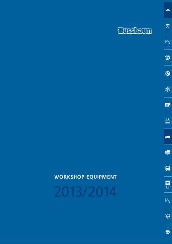 WORKSHOP EQUIPMENT 2013/2014