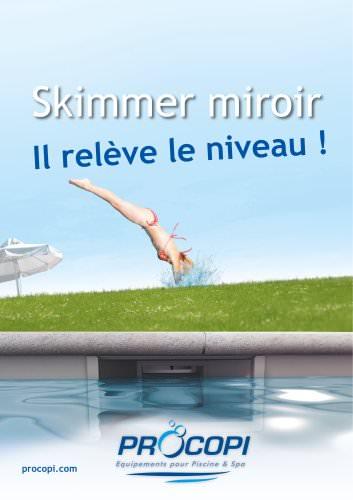 Skimmer Miroir 2011