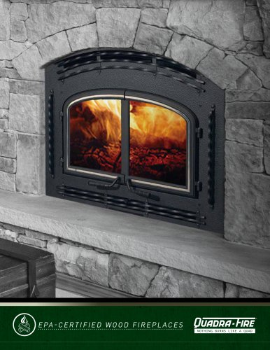 EPA-CERTIFIED WOOD FIREPLACES
