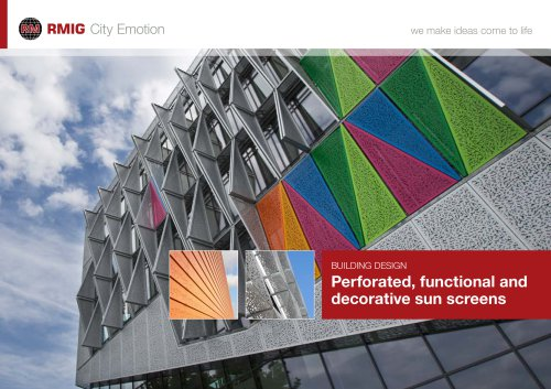 Perforated, functional and decorative sun screens