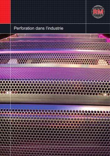 Perforation pour procédés industriels