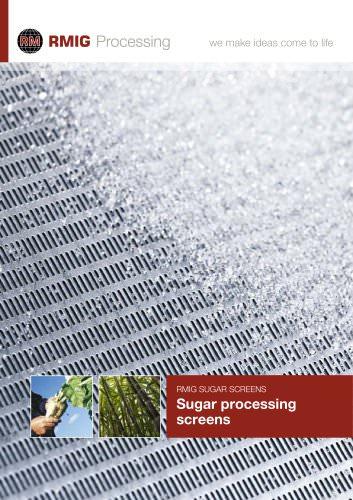 RMIG Sugar screens