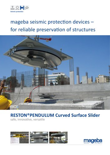 mageba seismic protection devices – for reliable preservation of structures