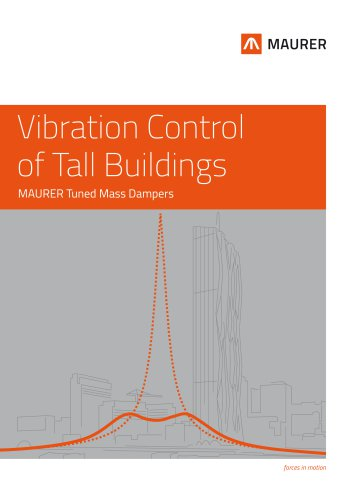 Vibration Control of Tall Buildings - MAURER Tuned Mass Dampers