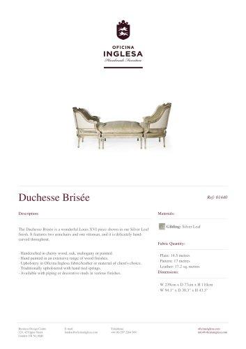 Duchesse Brisée