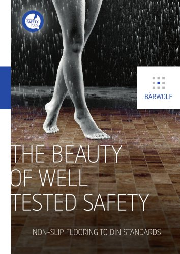THE BEAUTY OF WELL TESTED SAFETY NON-SLIP FLOORING TO DIN STANDARDS