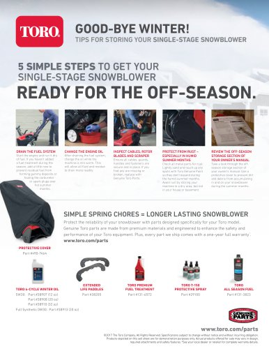 5 SIMPLE STEPS TO GET YOUR SINGLE-STAGE SNOWBLOWER READY FOR THE OFF-SEASON.