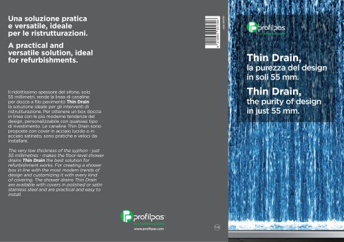 Thin Drain, the purity of design in just 55 mm.