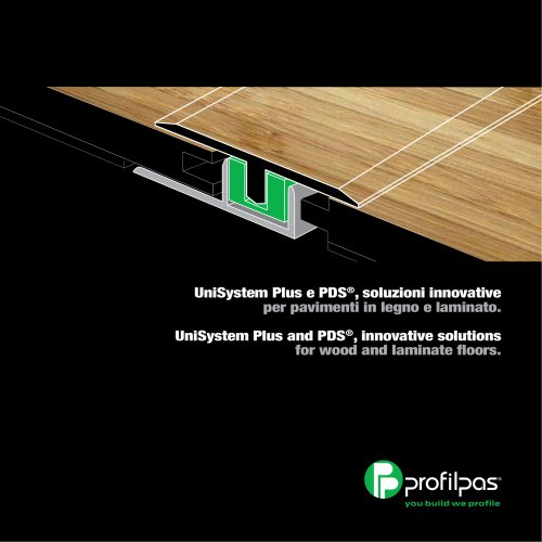 UniSystem Plus and PDS®, innovative solutions for wood and laminate floors