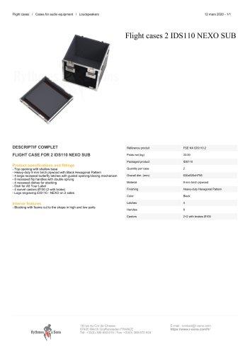 Flight cases 2 IDS110 NEXO SUB