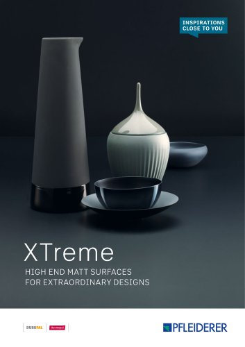 XTreme HIGH END MATT SURFACES FOR EXTRAORDINARY DESIGNS