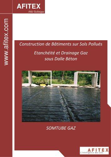 Construction de Bâtiments sur Sols Pollués Etanchéité et Drainage Gaz sous Dalle Béton