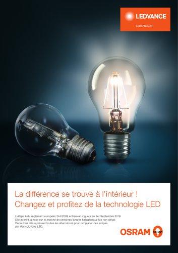 La différence se trouve à l'intérieur ! Changez et profitez de la technologie LED