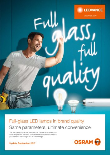 Full-glass LED lamps in brand quality Same parameters, ultimate convenience