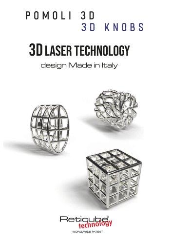 POMOLI 3D - 3D KNOBS 3D LASER TECHNOLOGY design Made in Italy