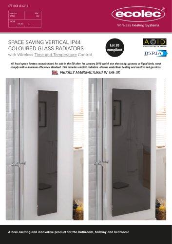SPACE SAVING VERTICAL IP44 COLOURED GLASS RADIATORS