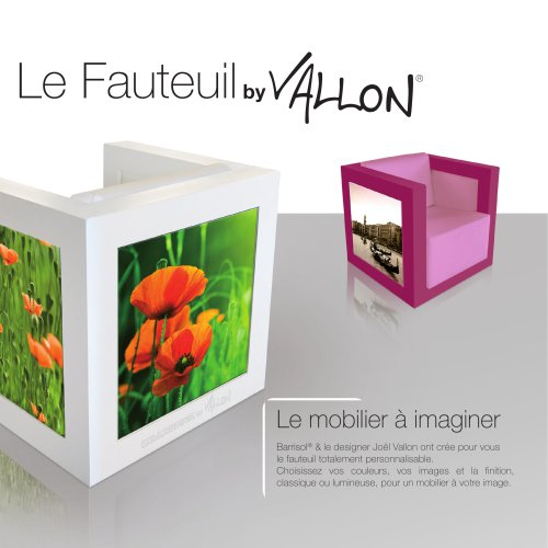 Barrisol Le Fauteuil by Vallon