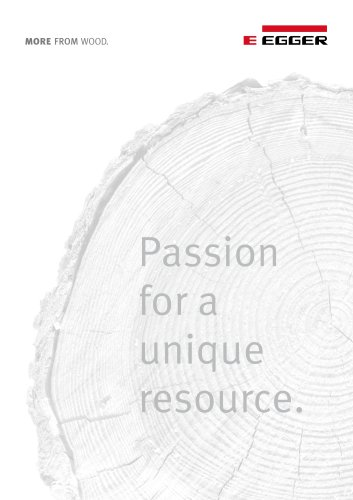 Passion for a unique resource.