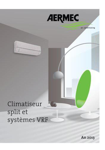 Climatiseurs split et systèmes VRF