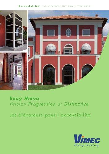 L'élévateur pour l'accessibilité Easy Move Distinctive/Progression