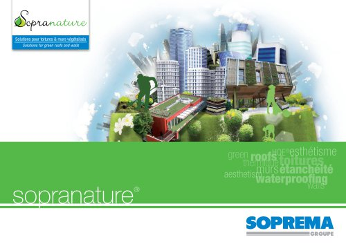 SOPRANATURE SOLUTIONS FOR GREEN ROOFS AND WALLS
