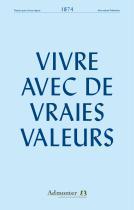 Vivre avec de vraies valeurs