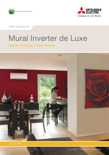 Mural Inverter de Luxe Spécial Chauffage - Hyper Heating