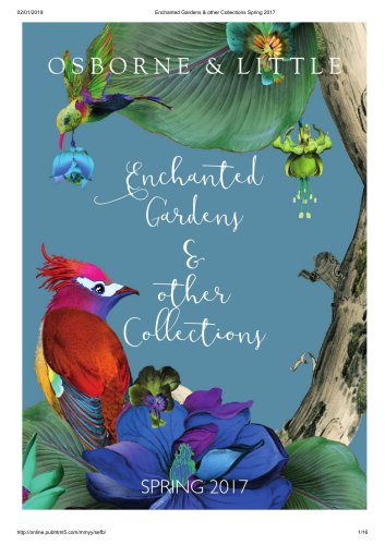 Enchanted Gardens & other Collections Spring 2017