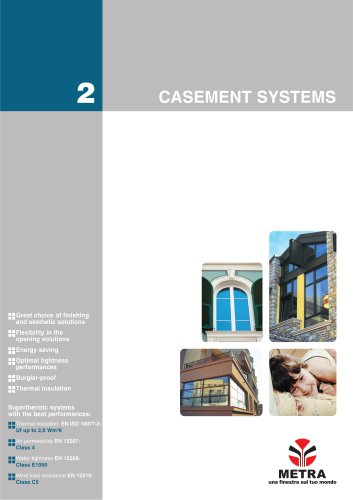 Casement systems
