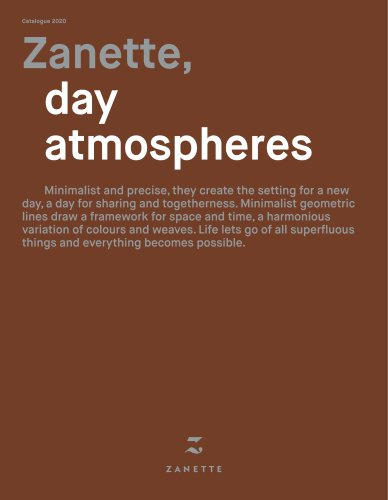 ZANETTE: day atmospheres