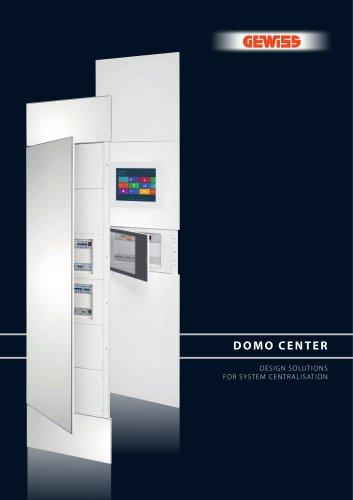 DOMO CENTER - DESIGN SOLUTIONS FOR SYSTEM CENTRALISATION