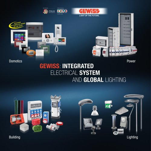 GEWISS: INTEGRATED ELECTRICAL SYSTEM AND GLOBAL LIGHTING