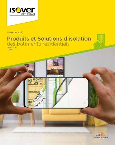 Catalogue ISOVER 2020- Produits et solutions d'isolation des bâtiments résidentiels