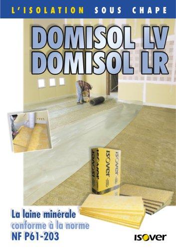 Domisol LV, Domisol LR
