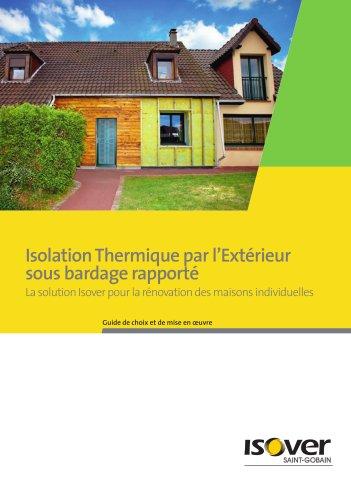 Isolation thermique par l'extérieur sous bardage rapporté pour la maison individuelle La solution Isover pour la rénovation des maisons individuelles