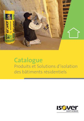 Produits et Solutions d?isolation des bâtiments résidentiels