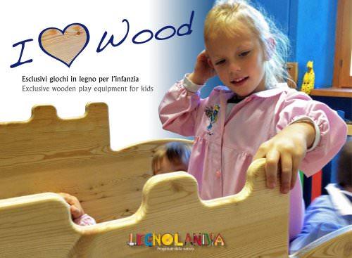 I love wood