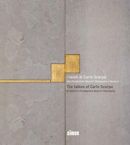 I Tavoli di Carlo Scarpa