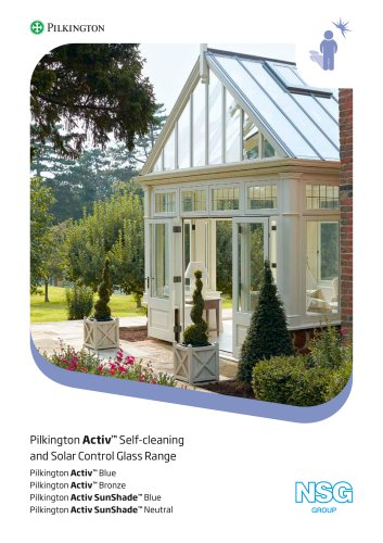Pilkington Activ™ Self-cleaning and Solar Control Glass Range