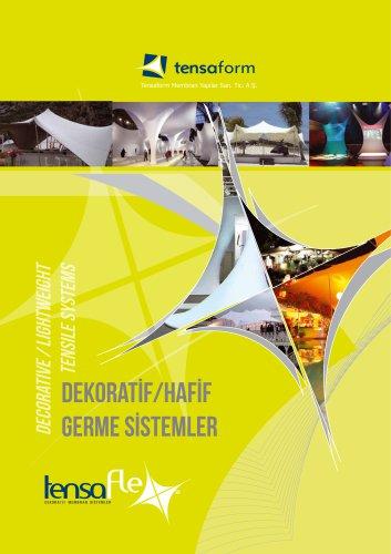Decoratıve / lıghtweight TENSILE SYSTEMS