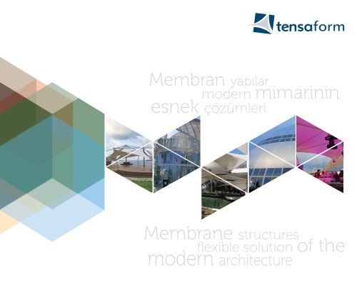 Membrane structures flexible solution of the modern architecture