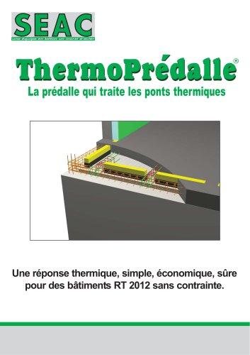 ThermoPrédalle - La prédalle qui traite les ponts thermiques