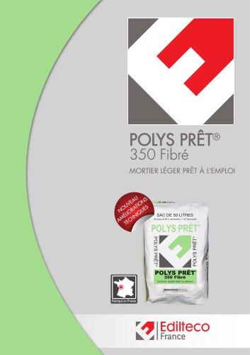 Documentation POLYS PRÊT® 350 Fibré